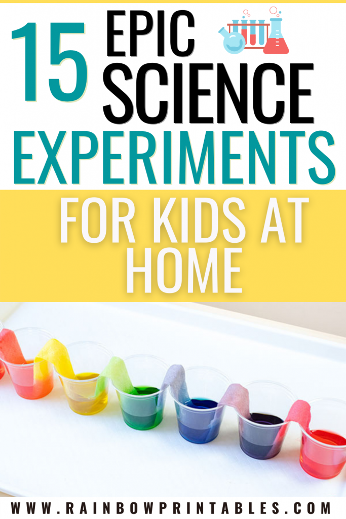 15 EPIC SCIENCE EXPERIMENTS FOR KIDS AT HOME