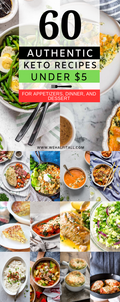Authentic Keto Recipes, Keto recipes for beginners, ketogenic, meals planning, keto recipes on a budget, Under 5 Dollars, Keto Recipes For Appetizers, Breakfast, Dinner, Dessert, Snacks, Meal Prep, Cheap Keto Recipes on a Budget