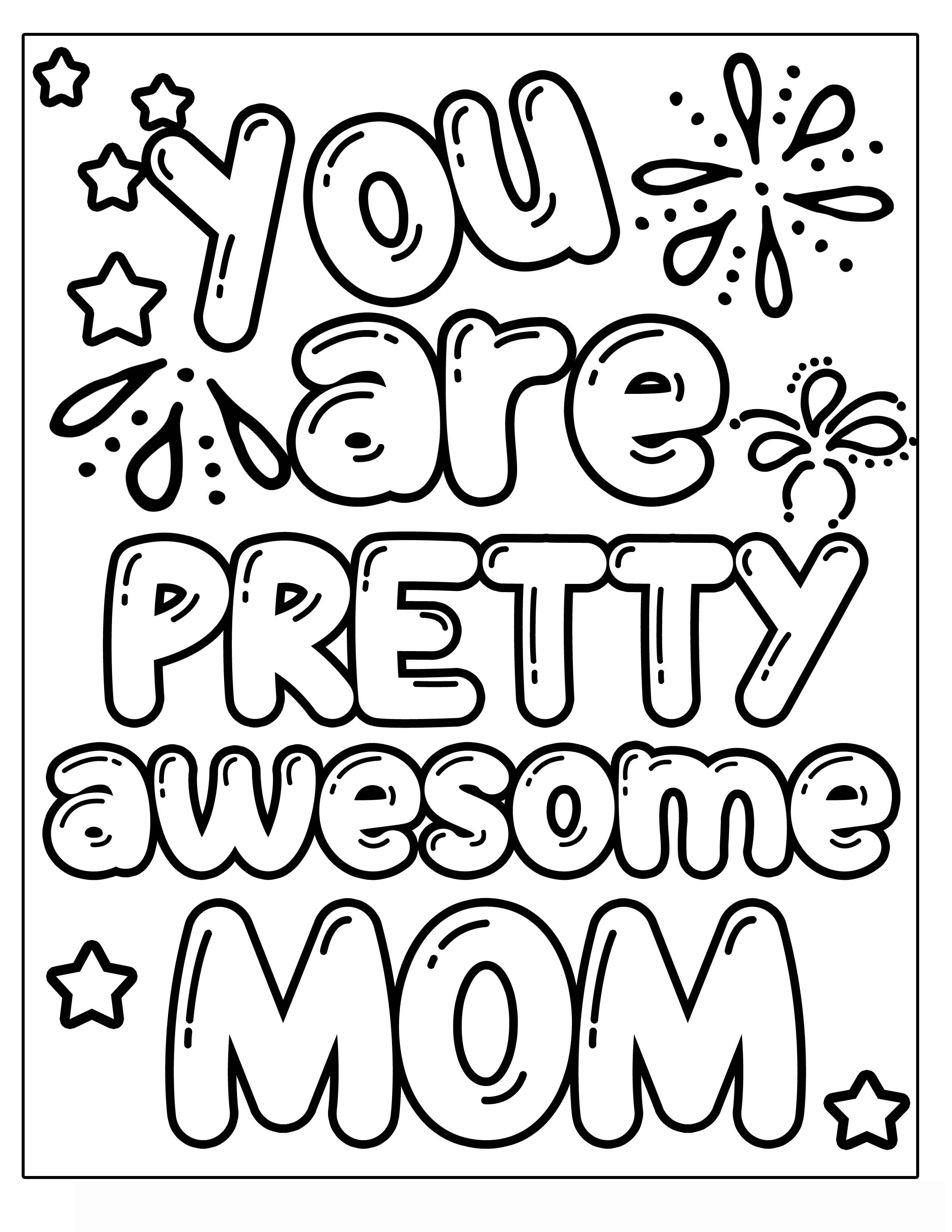 you are pretty awesome MOM MOTHER'S DAY flower with vines and frills Clipart Coloring Pages for Kids Adults Art Activities Line Art