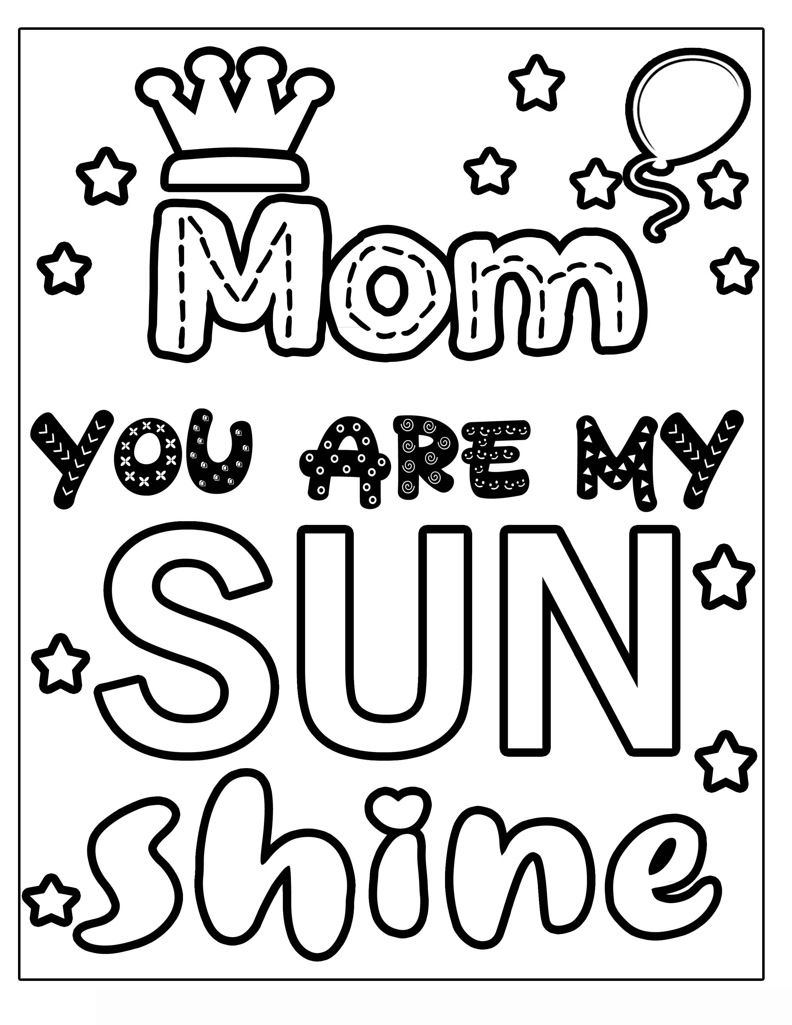you are my sunshine MOTHER'S DAY flower with vines and frills Clipart Coloring Pages for Kids Adults Art Activities Line Art